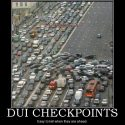 What happens when a  DUI Attorney drives through DUI Checkpoint?