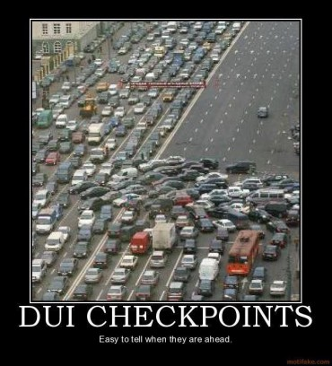 DUI Checkpoints are a hinderance to out freedom